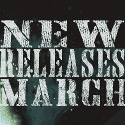NEW RELEASES March